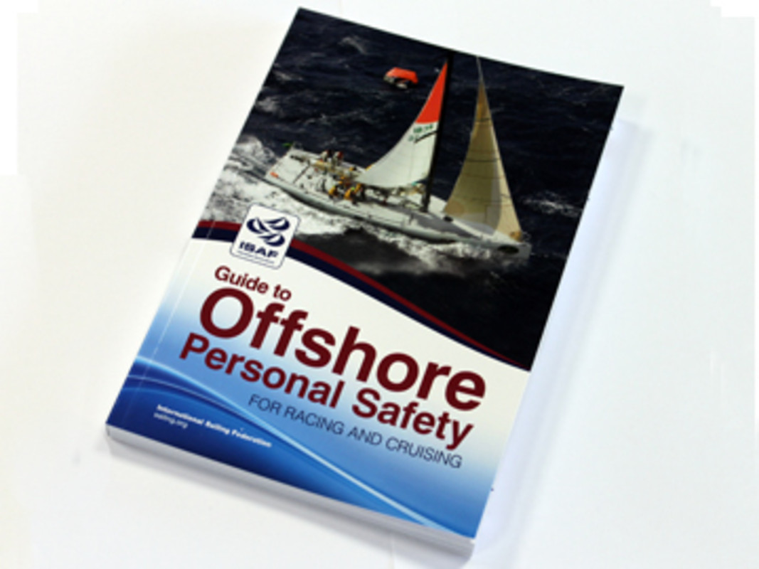 ISAF Release Guide To Offshore Personal Safety For Racing And Cruising