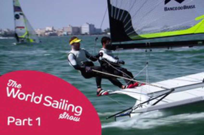 The World Sailing Show - March 2017 - Part 1