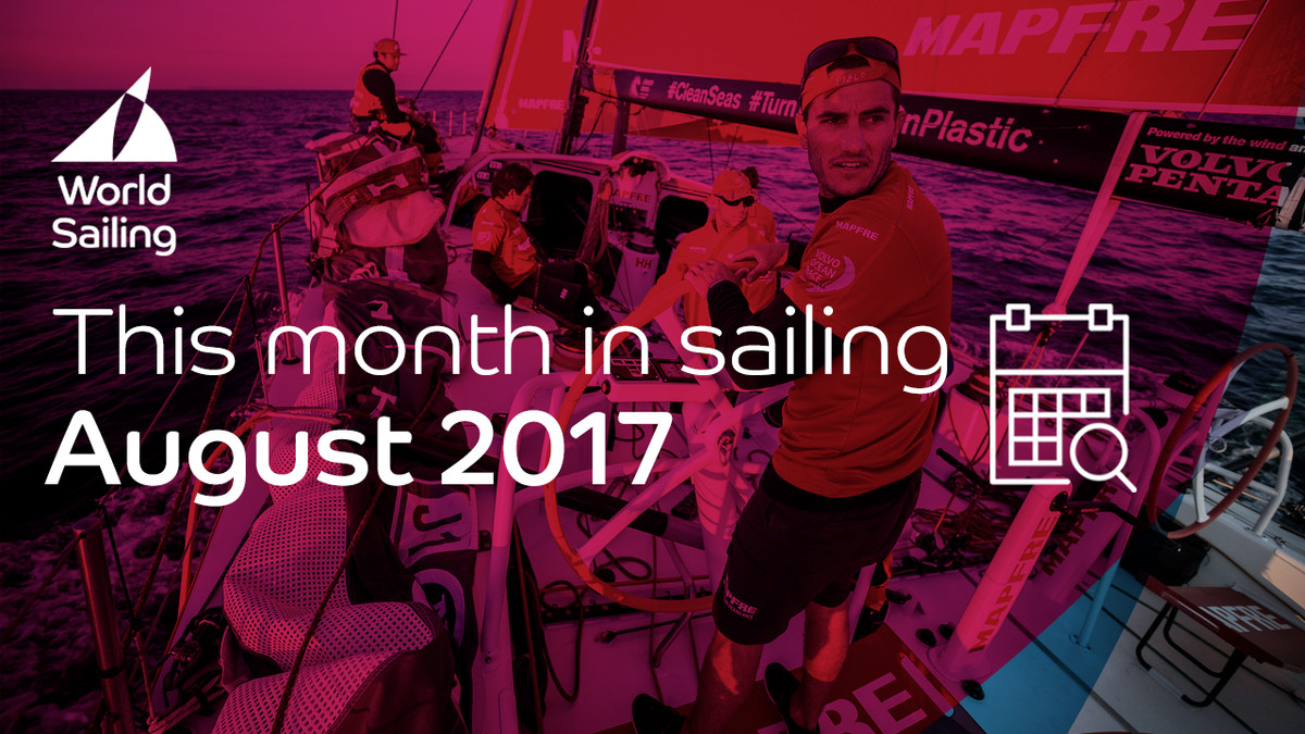This month in sailing | August 2017