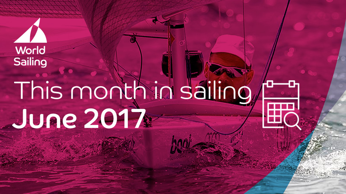 This month in sailing | June 2017