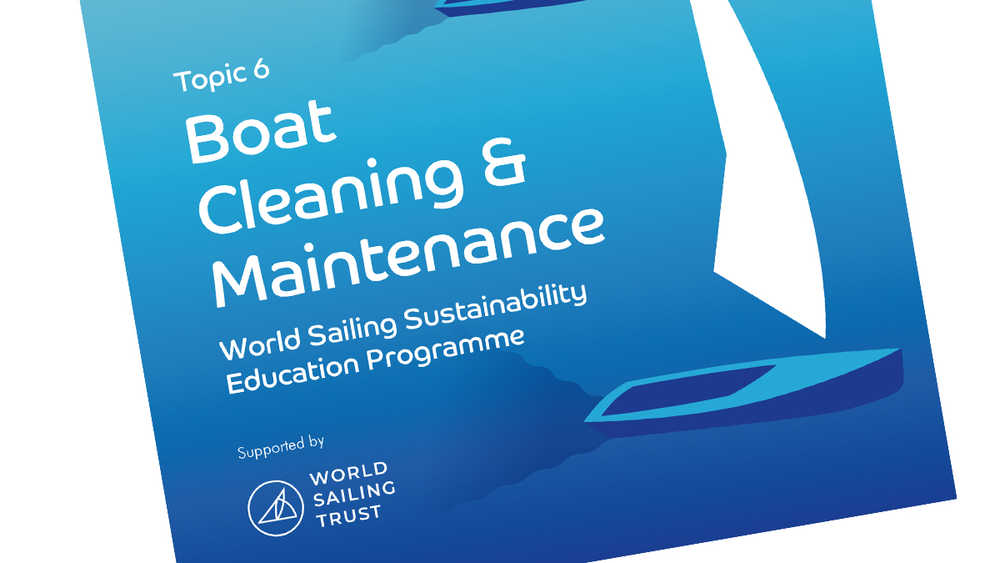 Sustainability Education Programme Topic 6 - Boat Cleaning & Maintenance - available now