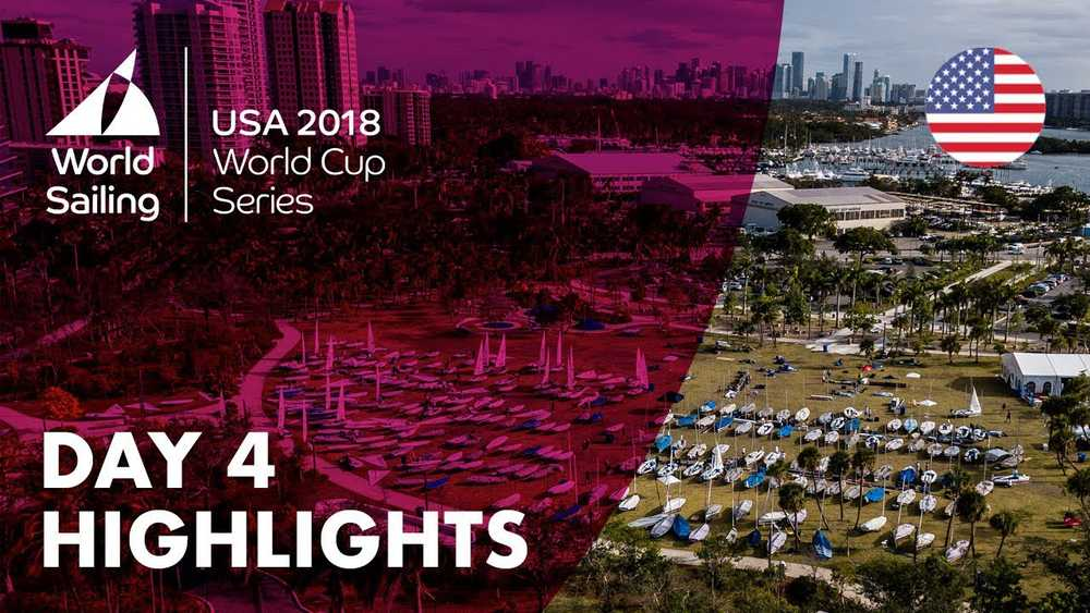 Day 4 Highlights - Sailing's World Cup Series | Miami, USA 2018