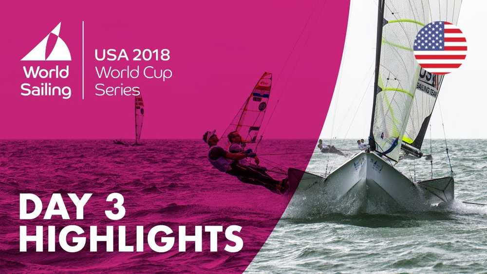 Day 3 Highlights - Sailing's World Cup Series | Miami, USA 2018
