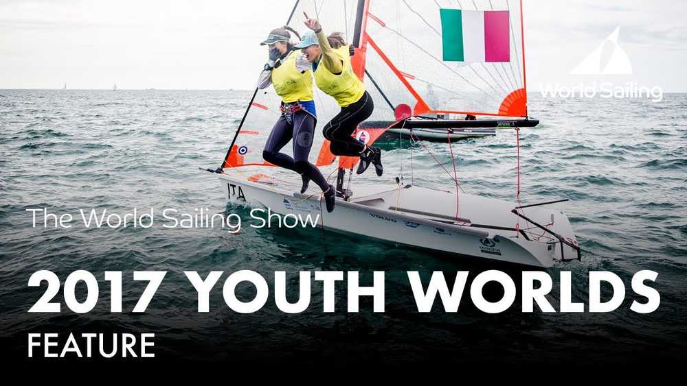 2017 Youth Worlds, China Feature | World Sailing Show - January 2018