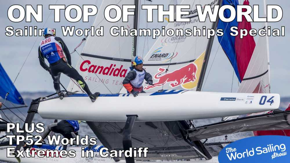 The World Sailing Show - Sept 2018